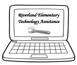 Riverland Elementary Technology Assistance Form