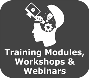 Training Modules Workshops and Webinars