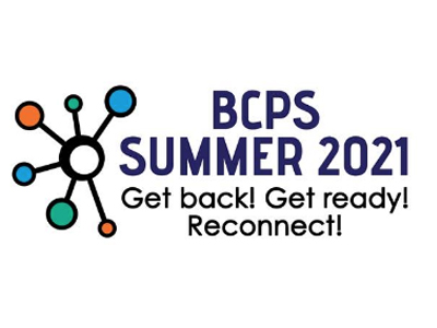 BCPS Summer 2021 Focuses on Students' Success