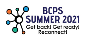 BCPS Summer School 2021 for all Students!